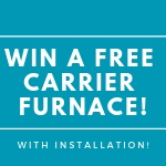 Win a Free Carrier Furnace